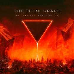 "The Third Grade -  ""Of Fire and Ashes Pt.2"" CD"