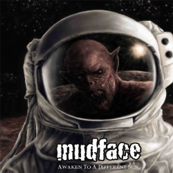 "Mudface - ""Awaken To A Different Sun"" CD (Preorder)"